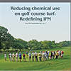 Reducing Chemical Use on Golf Course Turf